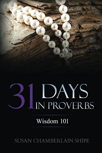 9781542749015: 31 Days in Proverbs: Wisdom 101
