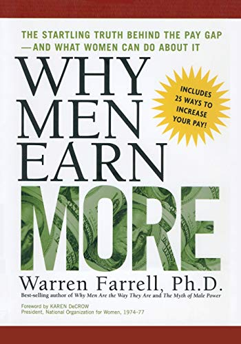 9781542751292: Why Men Earn More: The Startling Truth Behind the Pay Gap -- and What Women Can Do About It