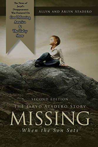 9781542751391: Missing: When the Son Sets: The Jaryd Atadero Story