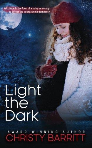 Light the Dark (Carolina Moon) (Volume 4): Christy Barritt