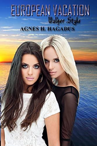 European Vacation: Walker Style (soulmates sam & abby) (Volume 4): agnes h hagadus