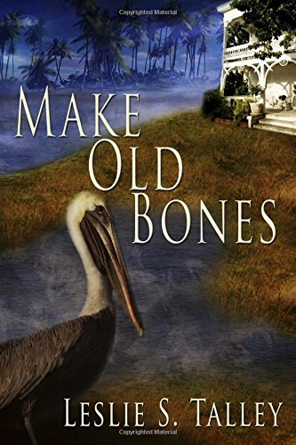 9781542768726: Make Old Bones (A Clarice Campion/Miss Letty Mystery)