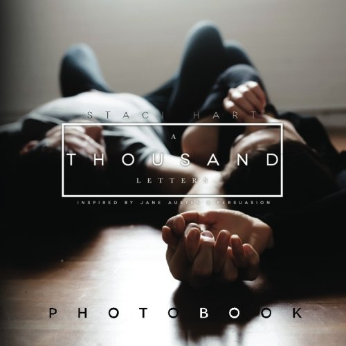 A Thousand Letters: Photobook: Staci Hart