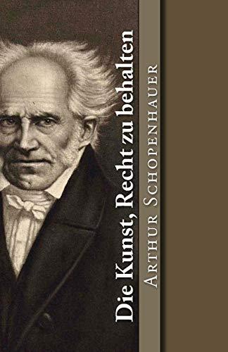 9781542776318: Die Kunst, Recht zu behalten: Volume 13 (Klassiker der Weltliteratur)