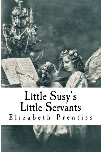 9781542785334: Little Susy's Little Servants