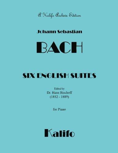 Six English Suites: Bach, Johann Sebastian