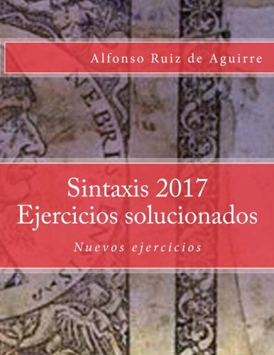 9781542794213: Sintaxis 2017 Ejercicios solucionados