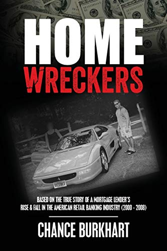 Homewreckers: Based on the True Story of: Burkhart, Chance