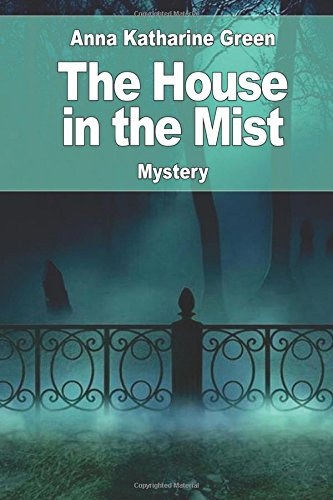 9781542811149: The House in the Mist: followed by: The Ruby and the Caldron