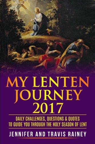 2017 Lenten Journal: Rainey, Travis, Rainey,