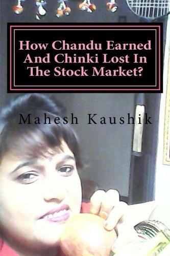 How Chandu Earned and Chinki Lost in: Kaushik, Mahesh Chander