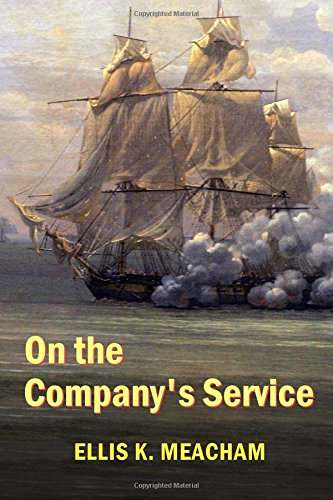 9781542855686: On the Company's Service (Percival Merewether) (Volume 2)
