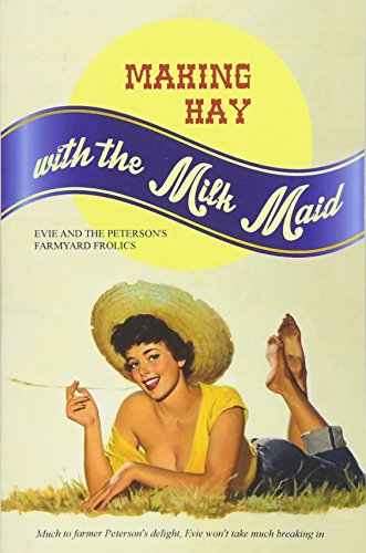 Making Hay with the Milk Maid: Evie: Anonymous
