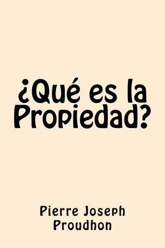 9781542870832: Que es la Propiedad (Spanish Edition)