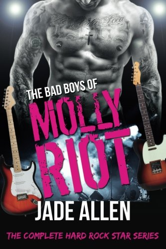 The Bad Boys Of Molly Riot: The Complete Hard Rock Star Series (Contemporary Rockstar Romance ...