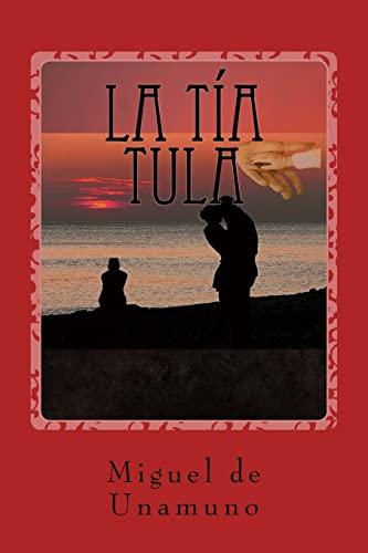 9781542876896: La tía Tula (Spanish Edition)