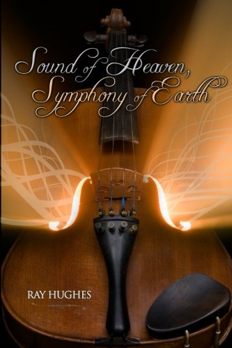 9781542878951: Sound of Heaven, Symphony of Earth