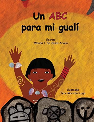 Un ABC Para Mi Guali: Arvelo, Wanda I.