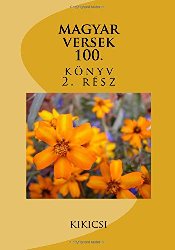 Magyar Versek: Kikicsi 100.Konyv: Kikicsi