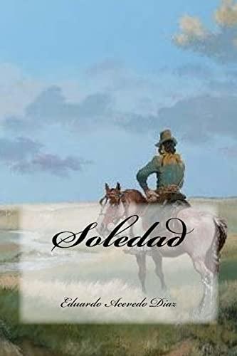 Soledad (Paperback): Eduardo Acevedo Diaz