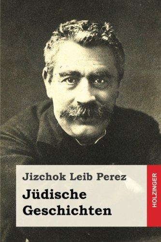 Judische Geschichten: Perez, Jizchok Leib