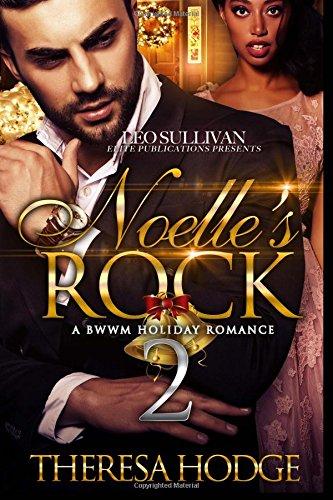 9781542908948: Noelle's Rock 2: A BWWM Holiday Romance (Volume 2)