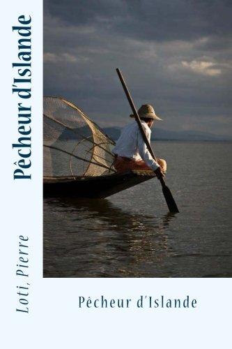 9781542911368: Pêcheur d'Islande (French Edition)