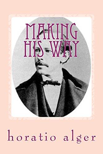 Making His Way: Alger Jr, Horatio