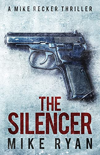 The Silencer (The Silencer Series) (Volume 1)