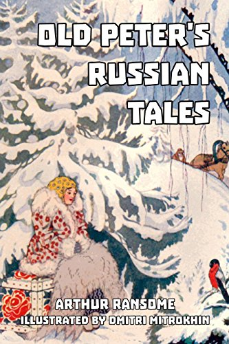 9781542958141: Old Peter's Russian Tales