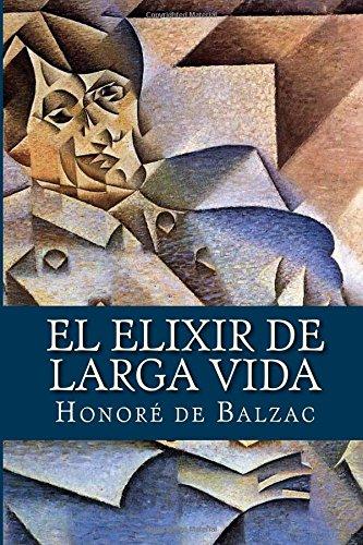 El Elixir de Larga Vida: De Balzac, Honore