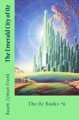 9781542981644: The Emerald City of Oz: The Oz Books #6
