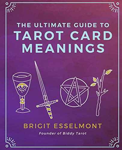 9781542993401: The Ultimate Guide to Tarot Card Meanings