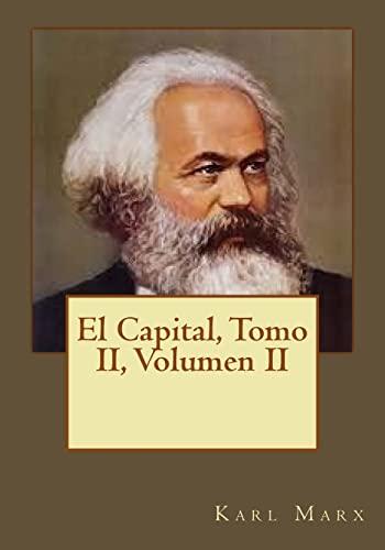 El Capital, Tomo II, Volumen II: Marx, Karl