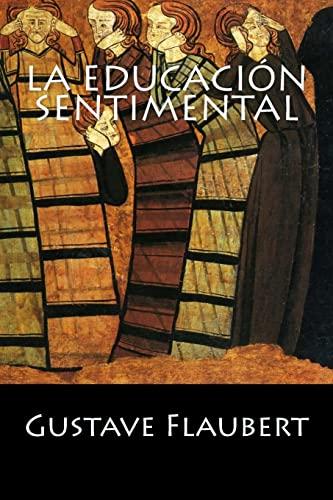 9781542998253: La Educación Sentimental (Spanish Edition)