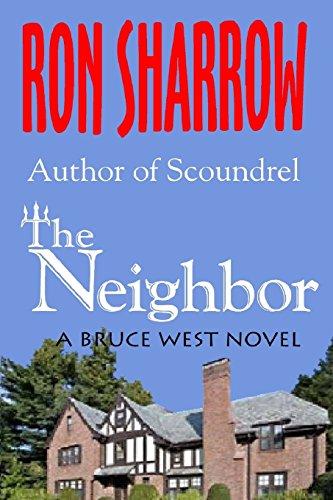 9781543000443: The Neighbor (The Bruce West Novels) (Volume 6)