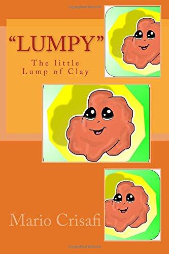 Lumpy the Little Lump of Clay: Crisafi, MR Mario