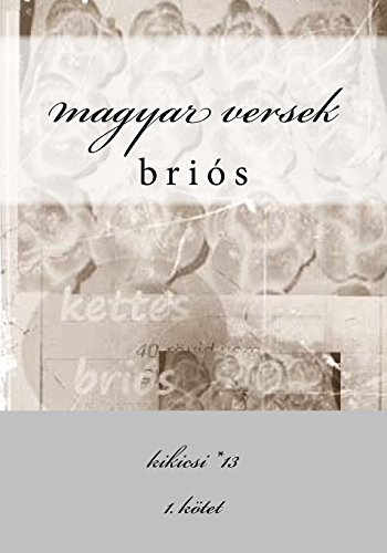 Magyar Versek: Brios: Kikicsi