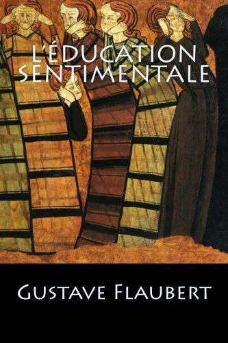 9781543021189: L'Éducation Sentimentale (French Edition)