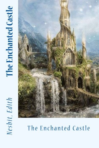 9781543037517: The Enchanted Castle