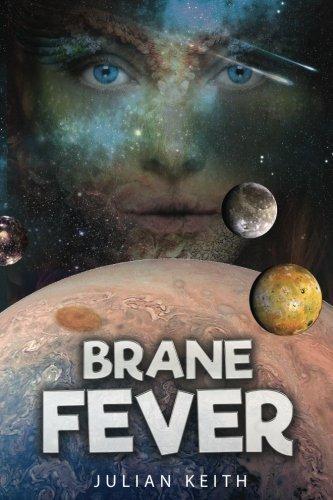 Brane Fever: A Space Operatta: Scales, Keith J.