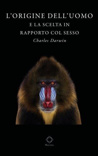 L'origine dell'uomo (Edizione integrale e illustrata): e: Darwin, Charles