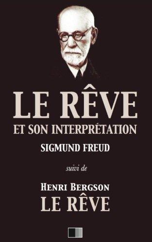 9781543047271: Le Reve Et Son Interpretation