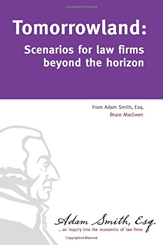 9781543049473: Tomorrowland: Scenarios for law firms beyond the horizon