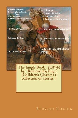 The Jungle Book (1894) by: Rudyard Kipling: Kipling, Rudyard