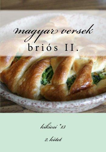 Magyar Versek: Brios II.: Kikicsi