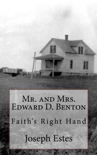 Mr. and Mrs. Edward D. Benton: Faith: Joseph P Estes
