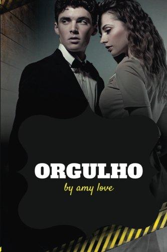 Orgulho (Paperback): Amy Love