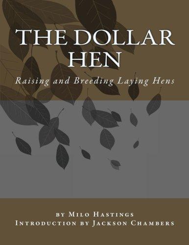 9781543085808: The Dollar Hen: Raising and Breeding Laying Hens
