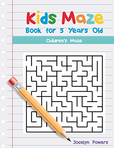 Kids Maze Book for 5 Years Old: Powers, Jocelyn